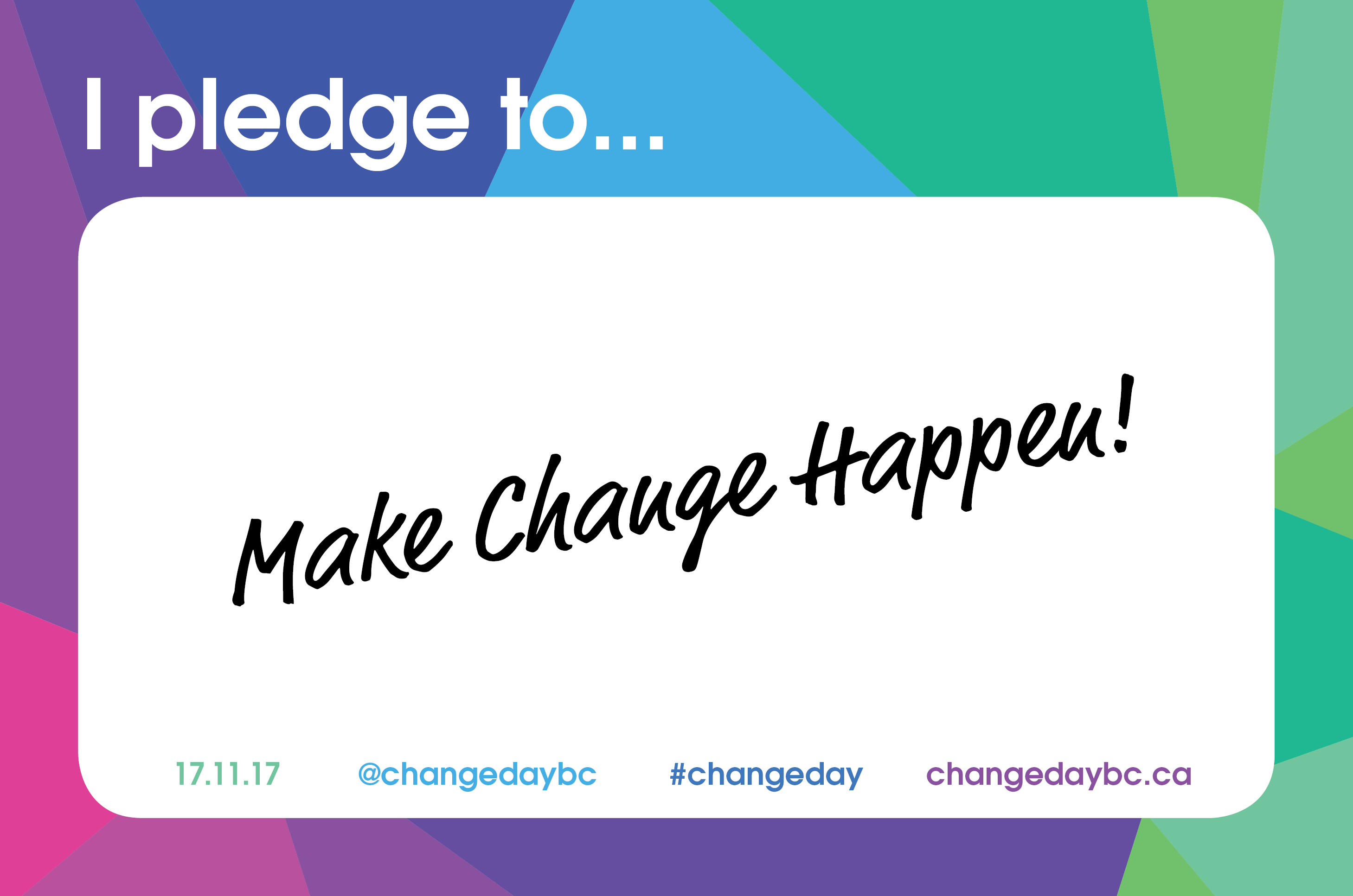 Change Day BC Campaign.BC Patient Safety & Quality Council