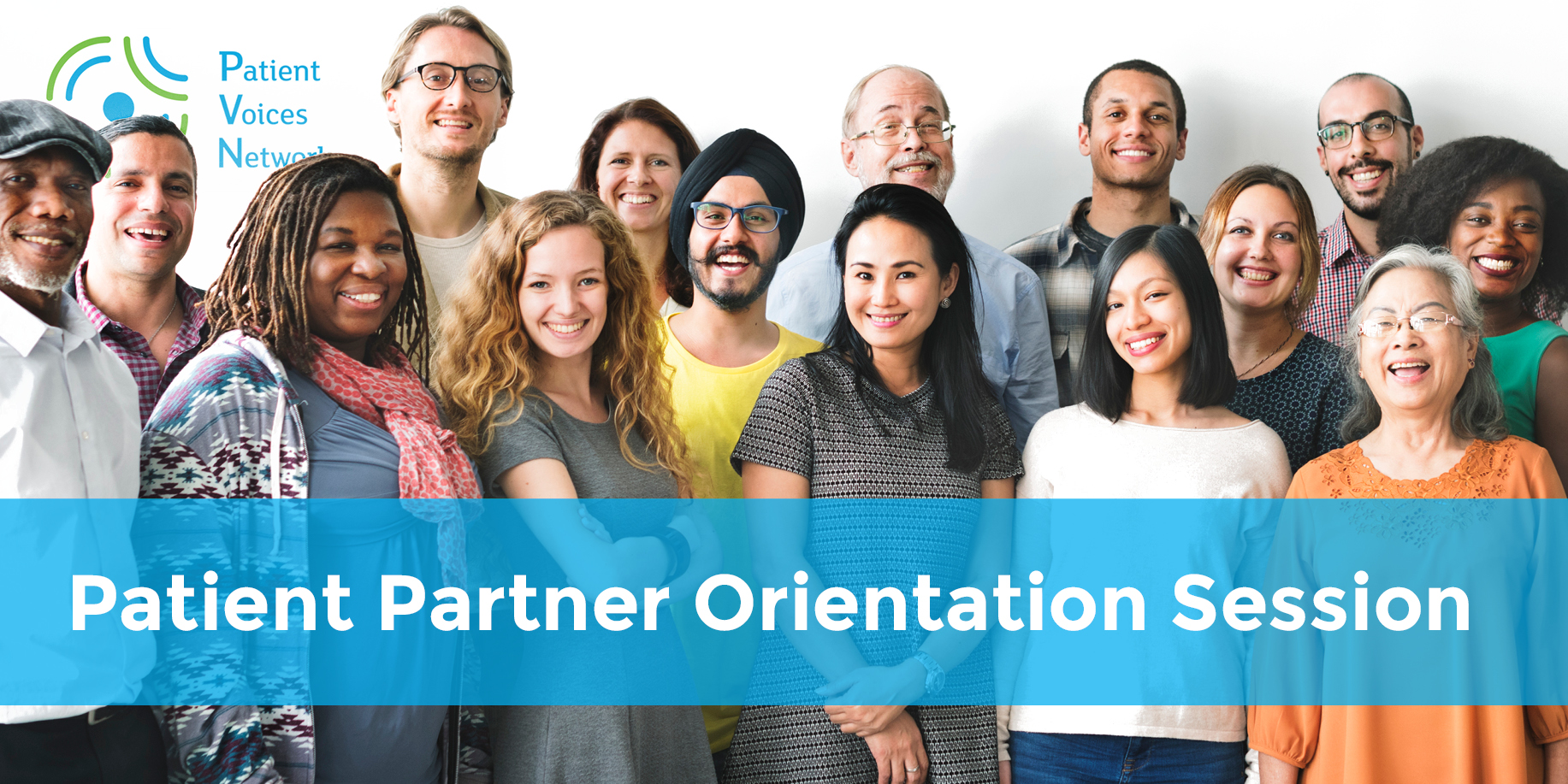 Patient Partner Orientation Session Lower Mainland and Fraser Valley