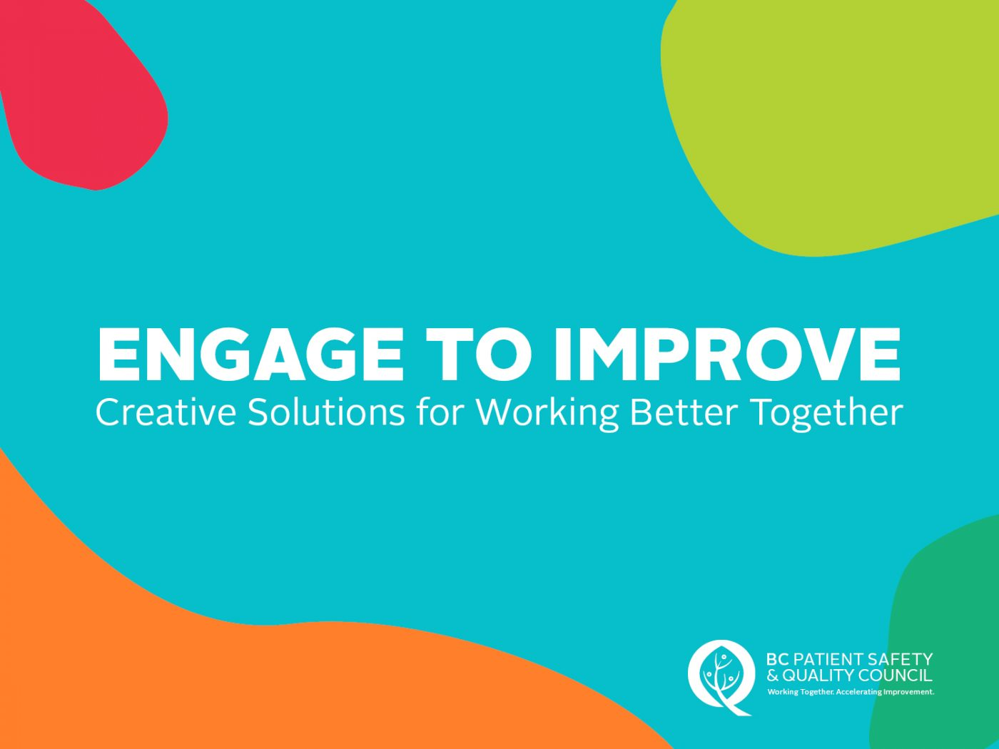 Engage to Improve